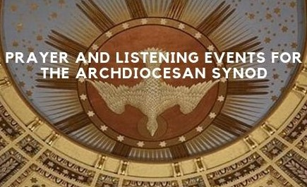 Prayer and Listening Events for the Archdiocesan Synod